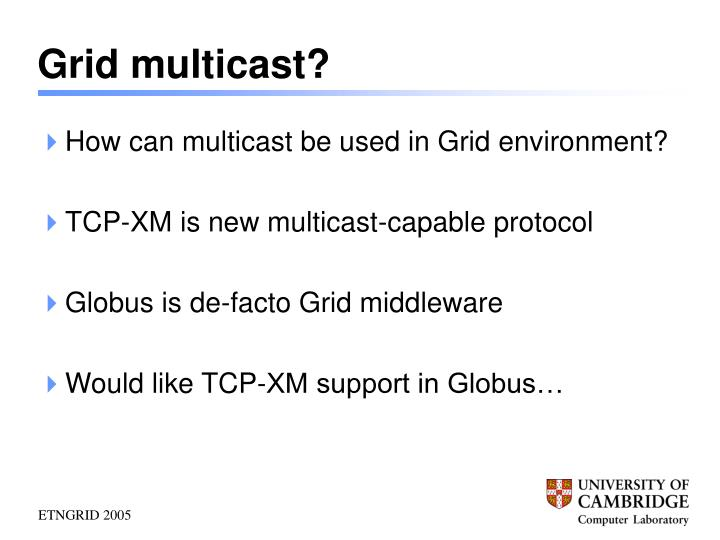 Grid multicast?