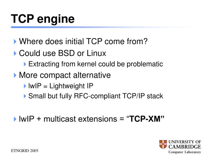 TCP engine