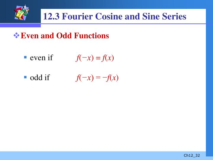 12.3 Fourier Cosine and Sine Series