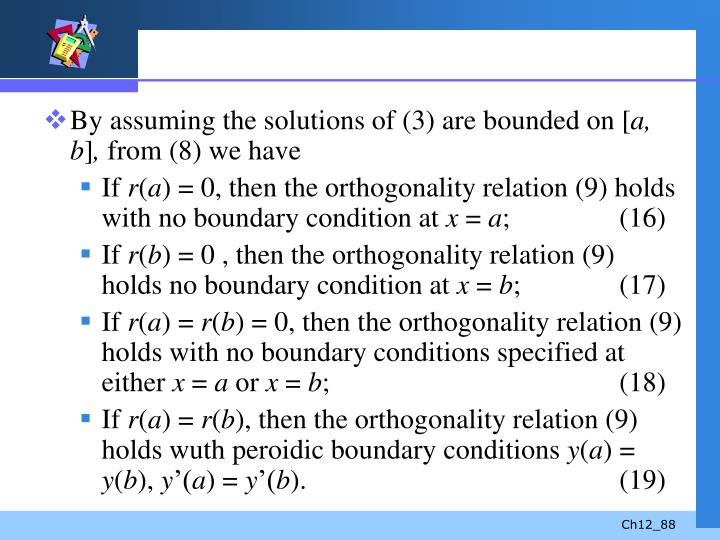 By assuming the solutions of (3) are bounded on [