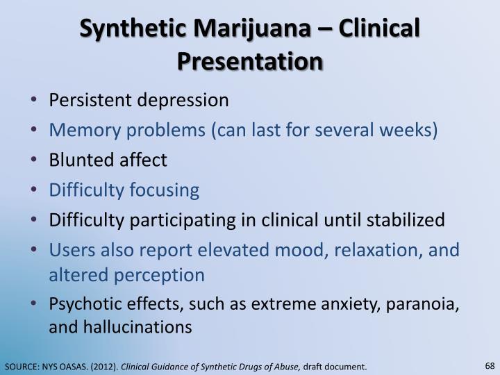 Synthetic Marijuana – Clinical Presentation