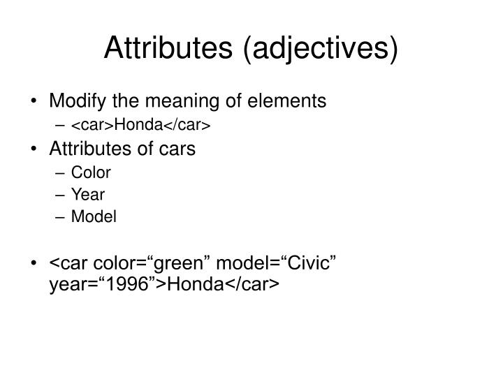 Attributes (adjectives)