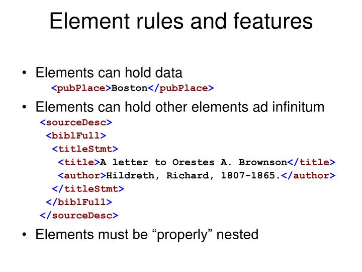 Element rules and features