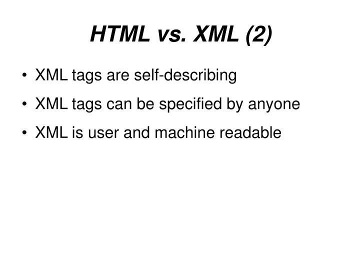 HTML vs. XML (2)