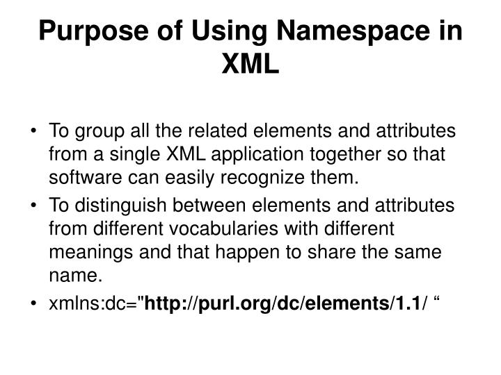 Purpose of Using Namespace in XML