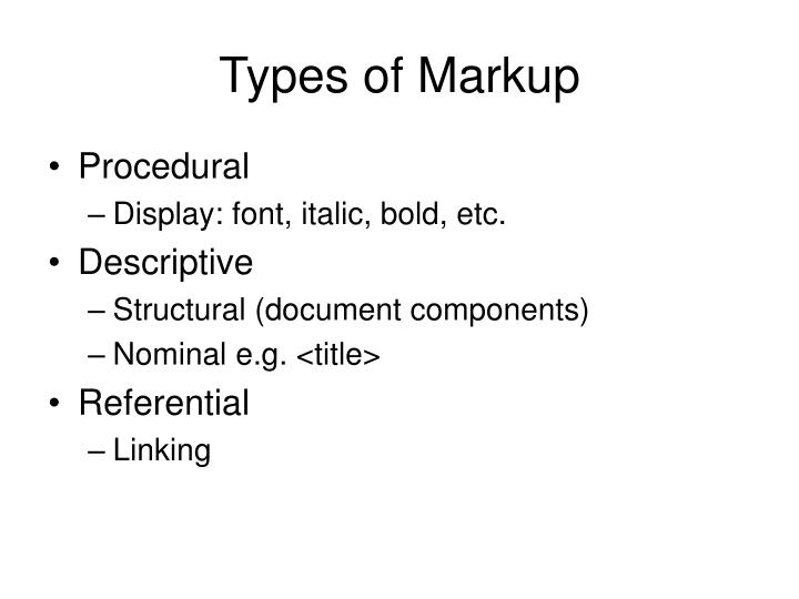 Types of Markup