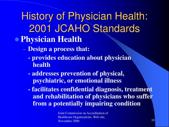 History of Physician Health: 2001 JCAHO Standards