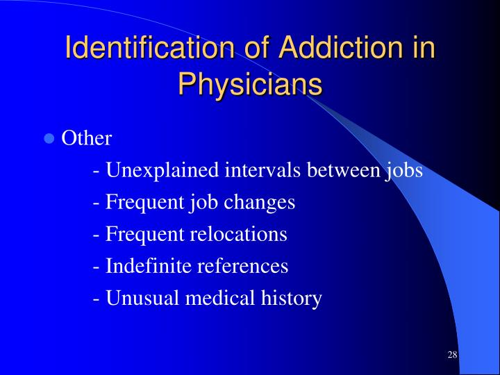Identification of Addiction in Physicians
