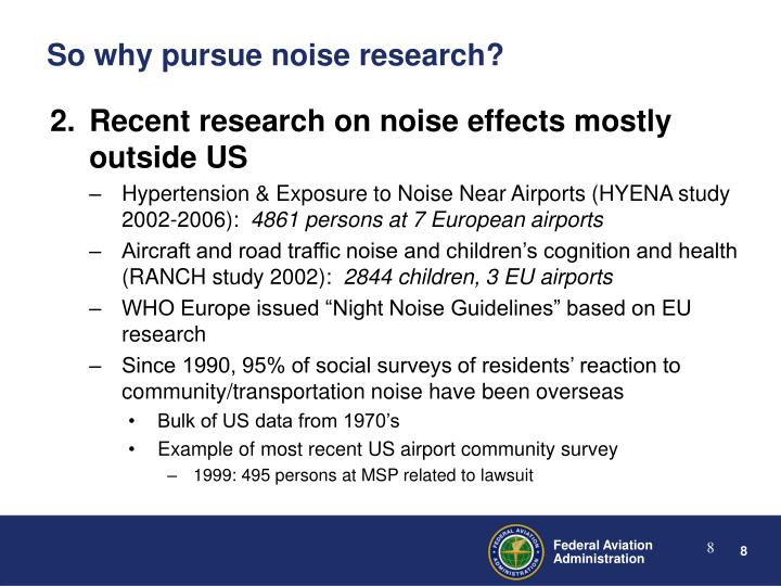 Recent research on noise effects mostly outside US