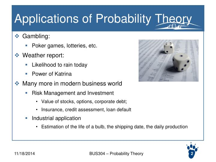 Applications of probability theory