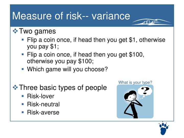 Measure of risk-- variance