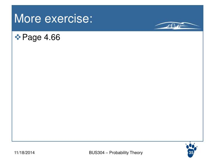 More exercise: