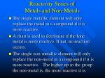 reactivity series of metals and non metals