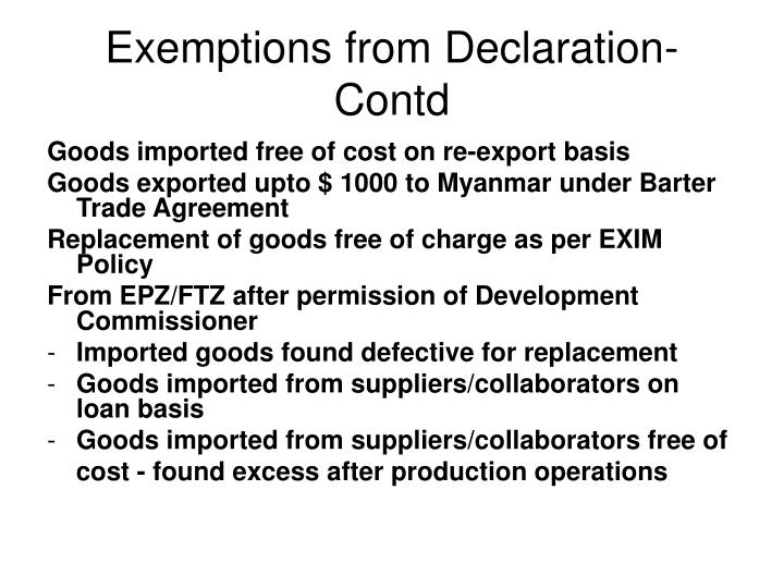 Exemptions from Declaration-Contd