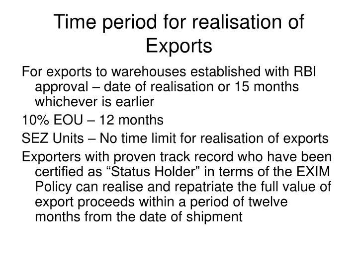Time period for realisation of Exports
