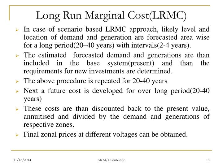 Long Run Marginal Cost(LRMC)
