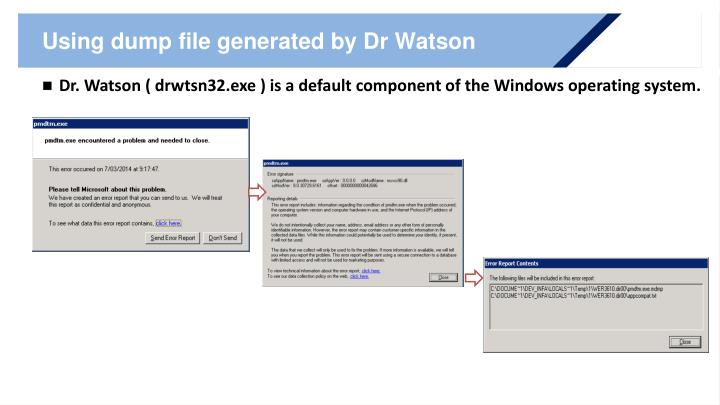 Using dump file generated by Dr Watson
