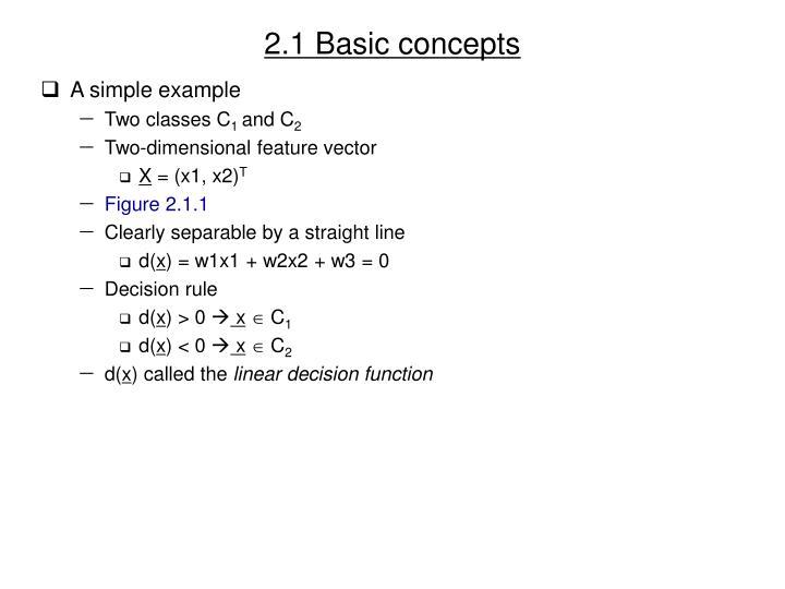 2 1 basic concepts