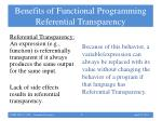 benefits of functional programming referential transparency