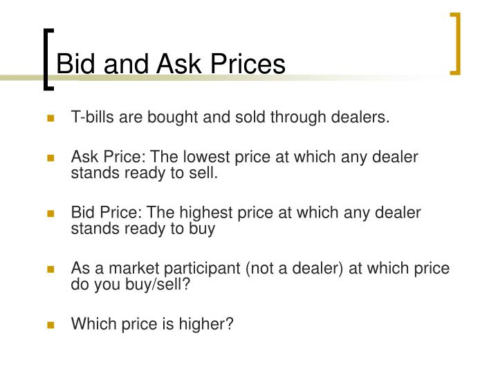 Bid and Ask Prices