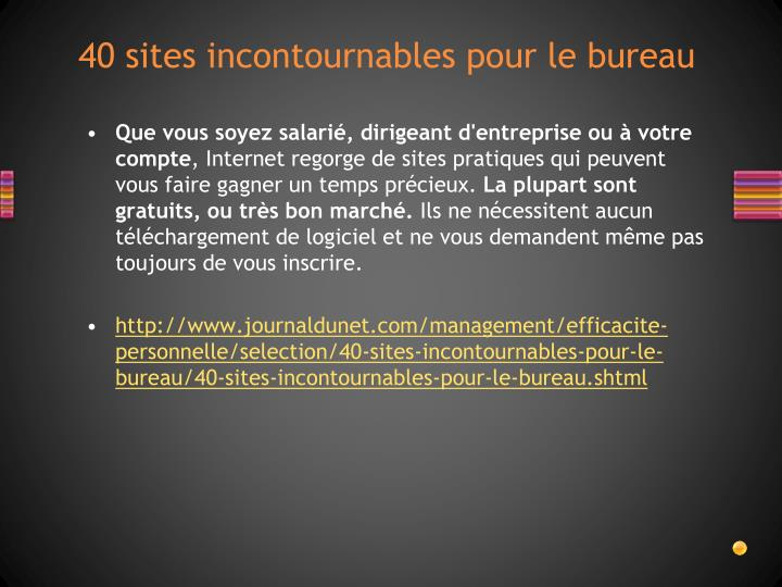 40 sites incontournables pour le bureau