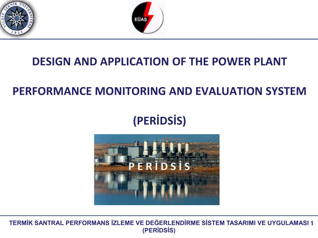 Ppt Design And Application Of The Power Plant Performance Monitoring And Evaluation System Peridsis Powerpoint Presentation Id 6784706