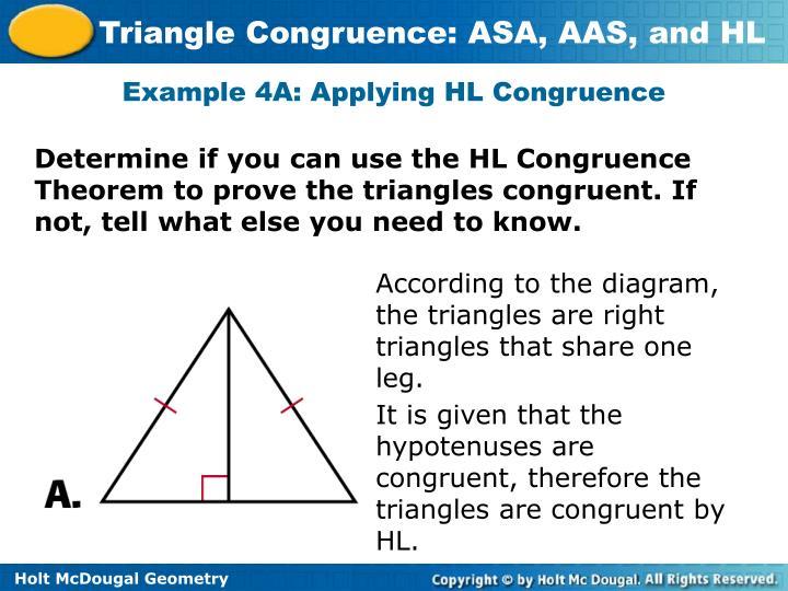 Example 4A: Applying HL Congruence