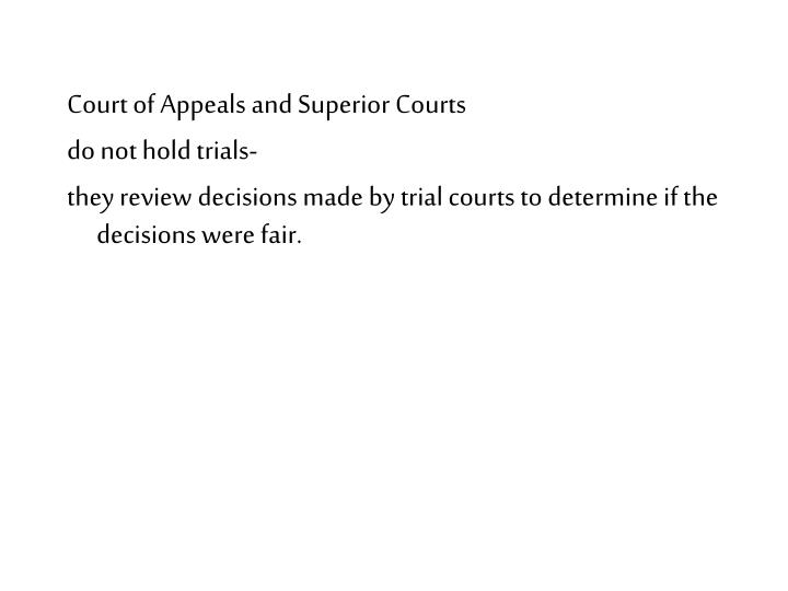 Court of Appeals and Superior Courts