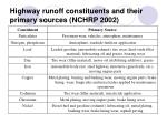 highway runoff constituents and their primary sources nchrp 2002