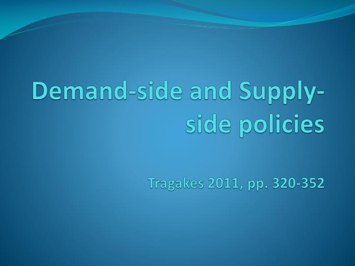 demand side and supply side policies tragakes 2011 pp 320 352 n.