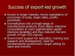 success of export led growth