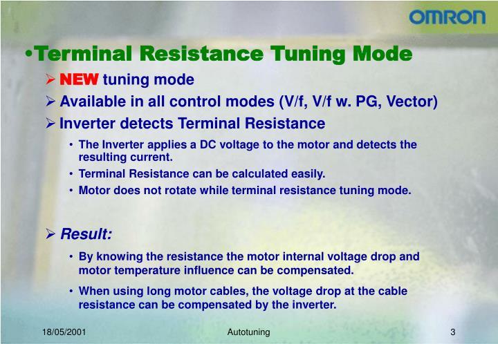 Terminal resistance tuning mode