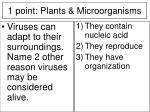 1 point plants microorganisms1