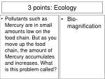 3 points ecology5