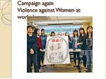 campaign again violence against women at workplace