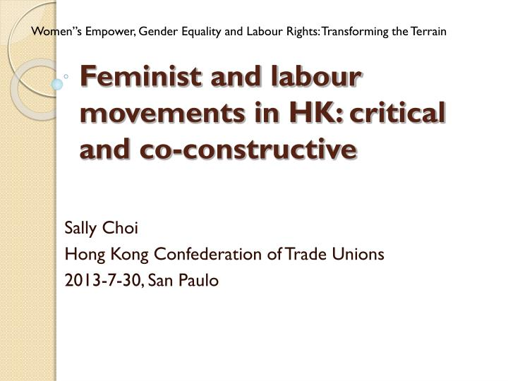 feminist and labour movements in hk critical and co constructive n.