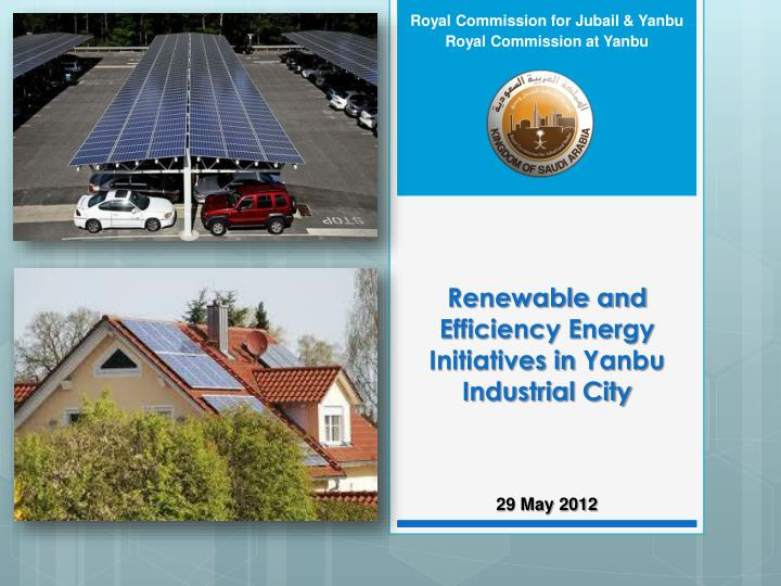 renewable and efficiency energy initiatives in yanbu industrial city n.