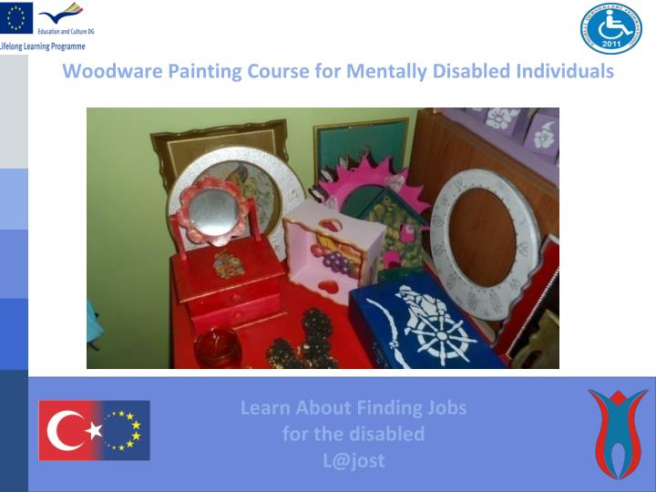 Woodware Painting Course for Mentally Disabled Individuals