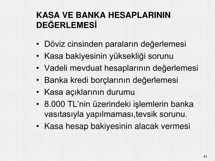 KASA VE BANKA HESAPLARININ DEĞERLEMESİ