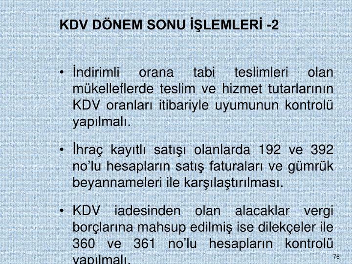 KDV DÖNEM SONU İŞLEMLERİ -2