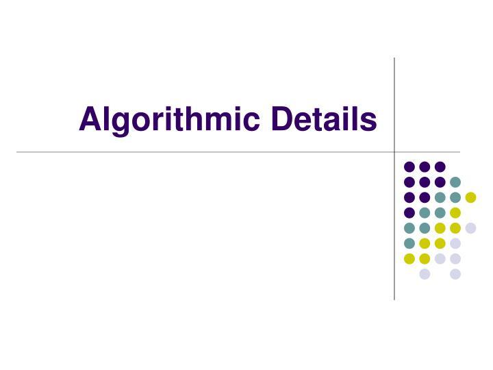 Algorithmic Details