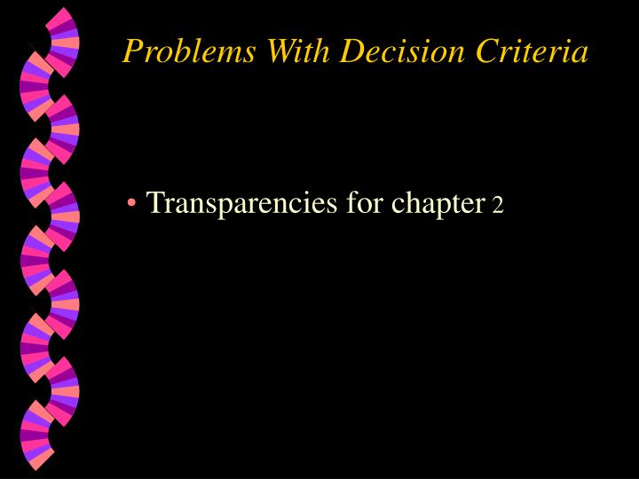 problems with decision criteria n.