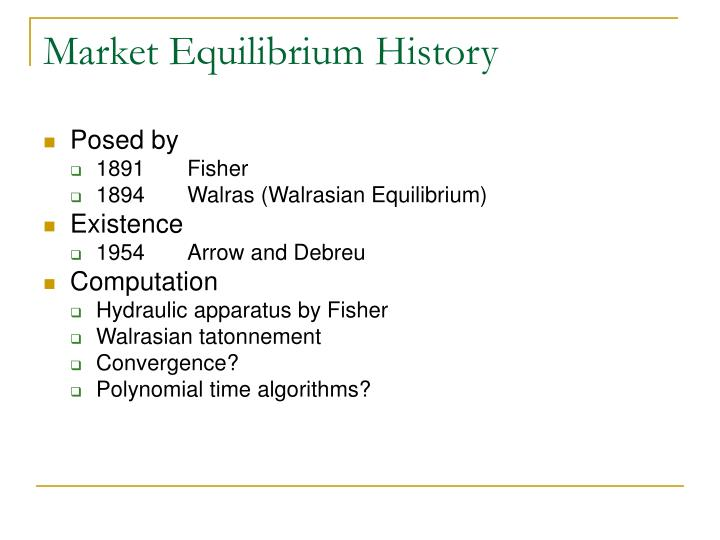 Market Equilibrium History
