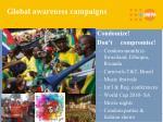 global awareness campaigns
