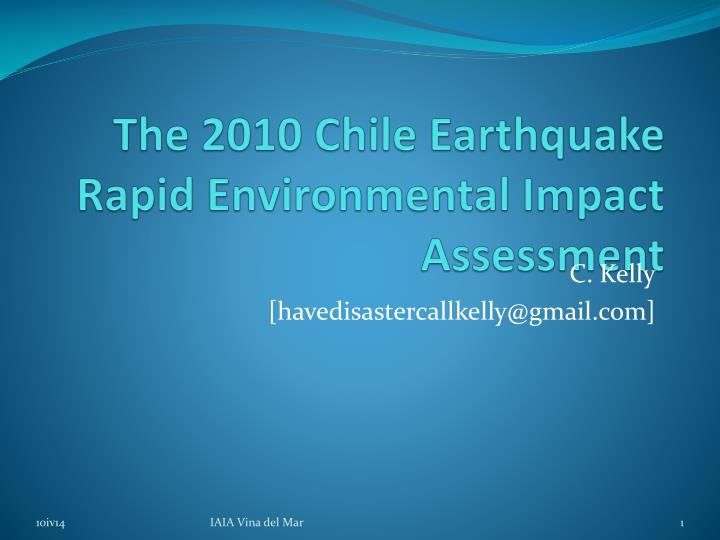 the 2010 chile earthquake rapid environmental impact assessment n.
