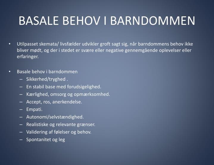 BASALE BEHOV I BARNDOMMEN