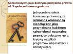 konserwatyzm jako doktryna polityczno prawna ad 3 spo ecze stwo organiczne1