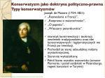 konserwatyzm jako doktryna polityczno prawna typy konserwatyzm w1