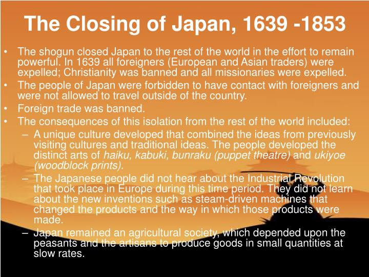 The Closing of Japan, 1639 -1853