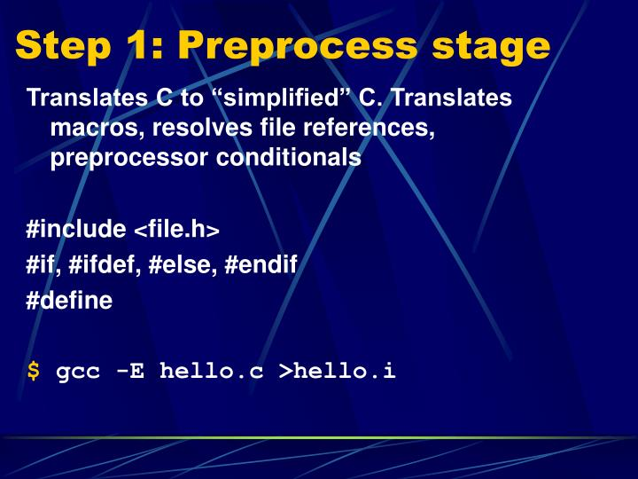 Step 1: Preprocess stage